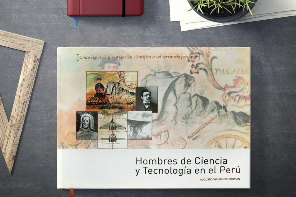 Libro Hombres de Ciencia y tecnología del Perú